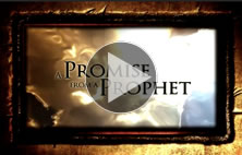 A Promise from a Prophet